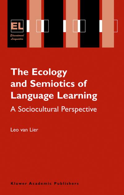 Ecology and Semiotics of Language Learning
