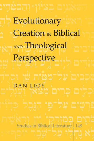 Evolutionary Creation in Biblical and Theological Perspective