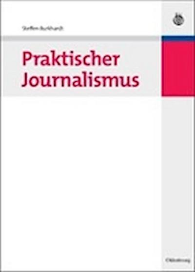 Praktischer Journalismus