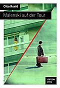 Malenski auf der Tour