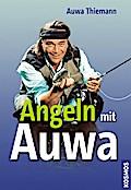 Angeln mit Auwa   ; Deutsch; ca. 160 S., 200 Abb. -