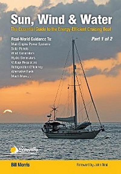 Sun, Wind, & Water - Part 1 of 2