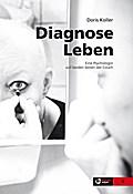 Diagnose Leben