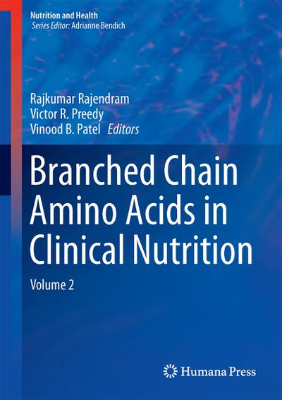 Branched Chain Amino Acids in Clinical Nutrition