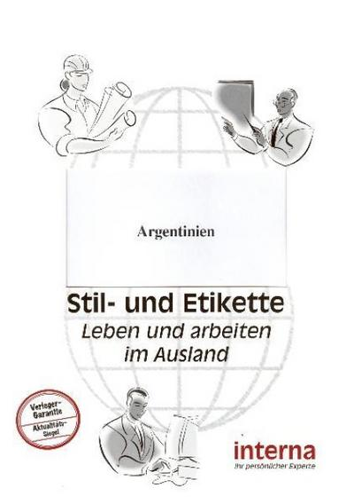 Stil und Etikette - Handbuch Argentinien