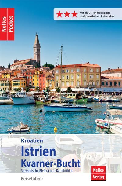 Nelles Pocket Reiseführer Kroatien - Istrien, Kvarner-Bucht