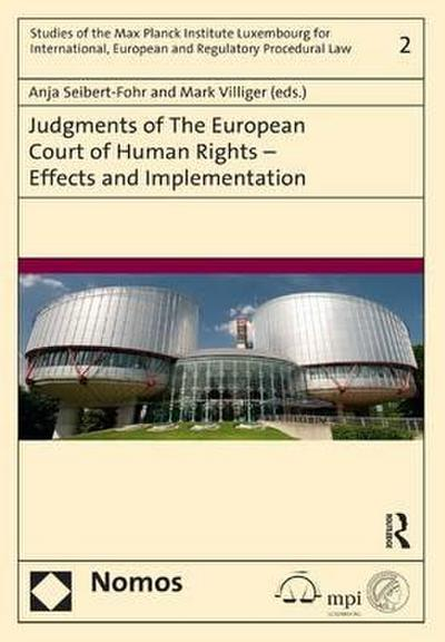 Judgments of the European Court of Human Rights - Effects and Implementation