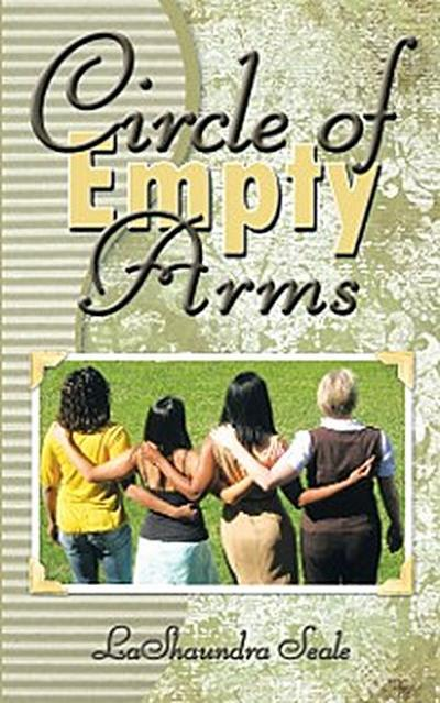 Circle of Empty Arms