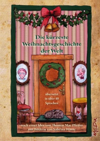 Die kürzeste Weihnachtsgeschichte der Welt