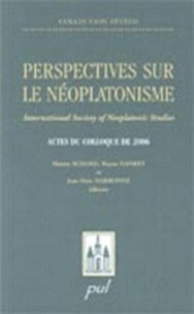 Perspectives sur le neoplatonisme
