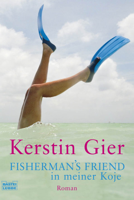 Kerstin Gier ~ Fisherman's Friend in meiner Koje (Frauen. Bast ... 9783404161720