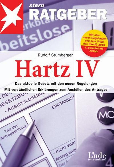 Hartz IV: Das aktuelle Gesetz mit den neuen Regelungen. Mit verständlichen Erklärungen zum Ausfüllen des Antrags (stern-Ratgeber): Das aktuelle Gesetz ... zum Ausfüllen des Antrags. Stand: 01.02.2010