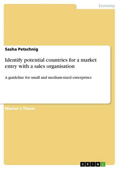 Identify potential countries for a market entry with a sales organisation