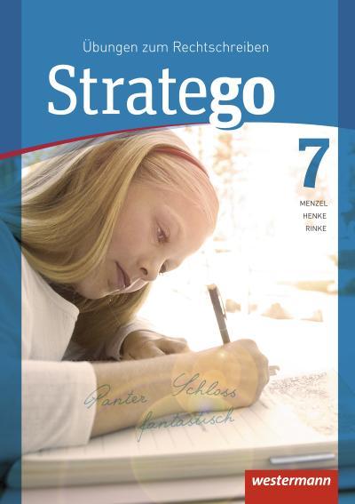 Stratego 7. Arbeitsheft. Übungen zum Rechtschreiben