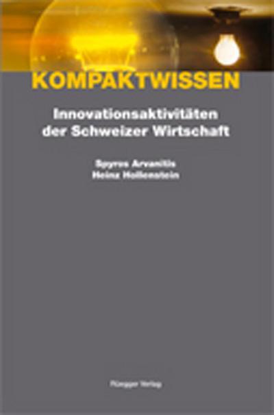 Innovationsaktivitäten der Schweizer Wirtschaft