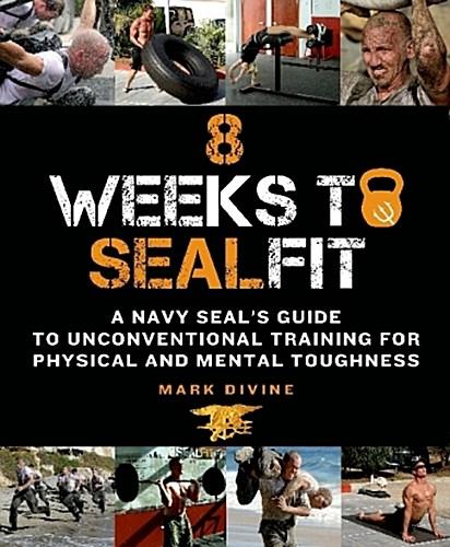 8 Weeks to Sealfit Mark Divine
