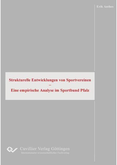 Strukturelle Entwicklungen von Sportvereinen