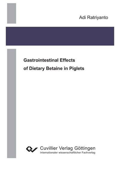 Gastrointestinal Effects of Dietary Betaine in Piglets