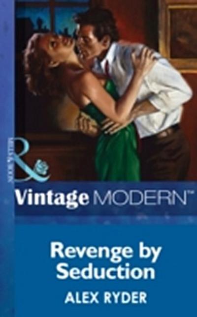 Revenge By Seduction (Mills & Boon Modern)