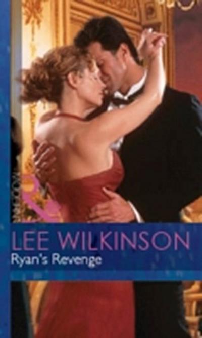 Ryan's Revenge (Mills & Boon Modern) (An Inconvenient Marriage, Book 2)