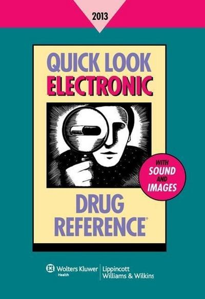 Quick Look Electronic Drug Reference 2013 Starter Kit