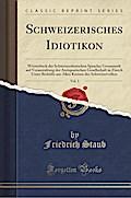 Schweizerisches Idiotikon, Vol. 3