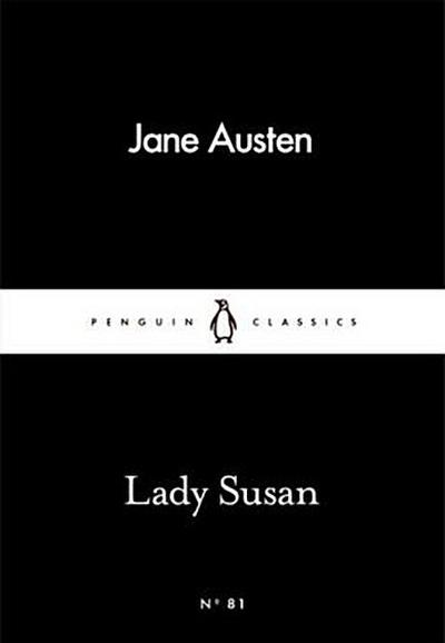 Lady Susan (Penguin Little Black Classics)