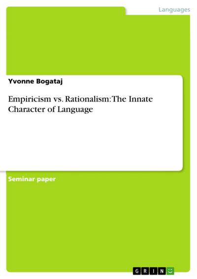 Empiricism vs. Rationalism: The Innate Character of Language