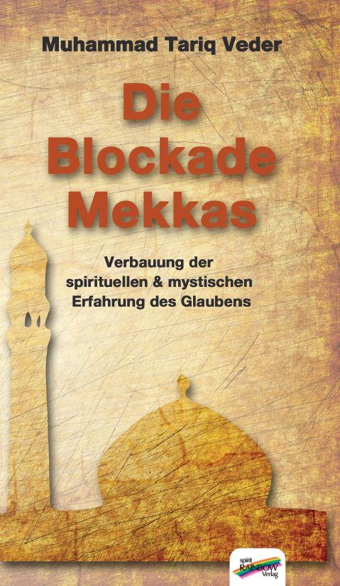 Die Blockade Mekkas Muhammad Tariq Veder