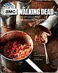 The Walking Dead: Das offizielle Koch- und Überlebenshandbuch