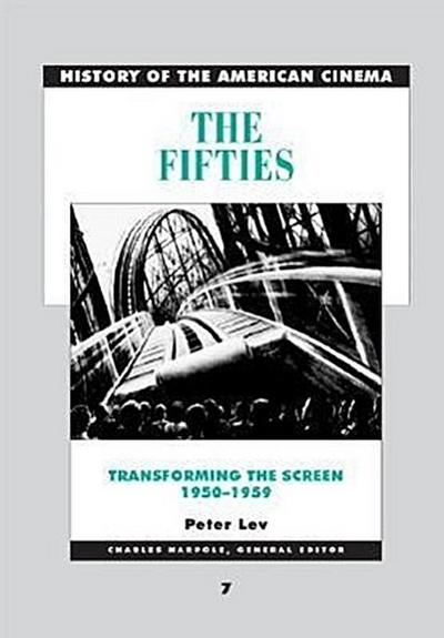 The Fifties Transforming the Screen: 1950-1959