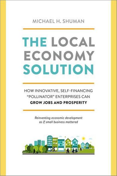 The Local Economy Solution