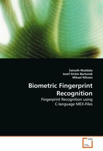 Biometric Fingerprint Recognition