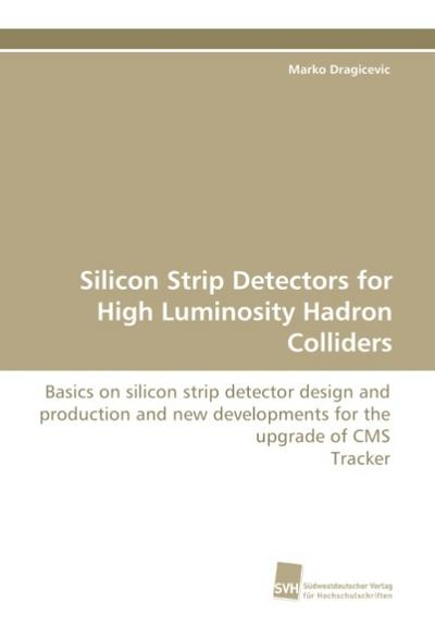 Silicon Strip Detectors for High Luminosity Hadron Colliders