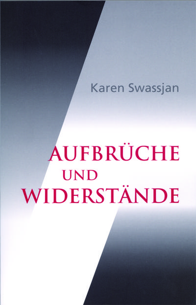 Swassjan, K: Aufbrüche und Widerstände