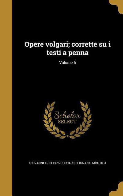 ITA-OPERE VOLGARI CORRETTE SU