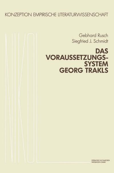 Das Voraussetzungssystem Georg Trakls
