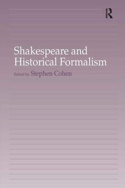 Shakespeare and Historical Formalism