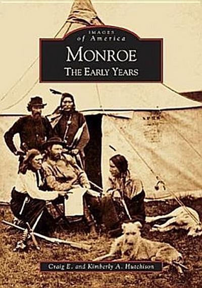 Monroe: The Early Years