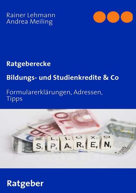Bildungs- und Studienkredite & Co Rainer Lehmann