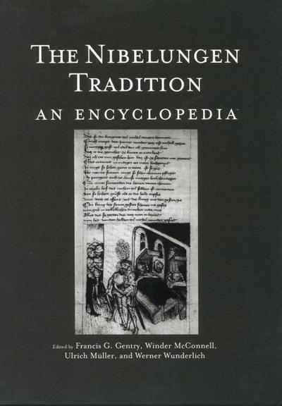 The Nibelungen Tradition: An Encyclopedia
