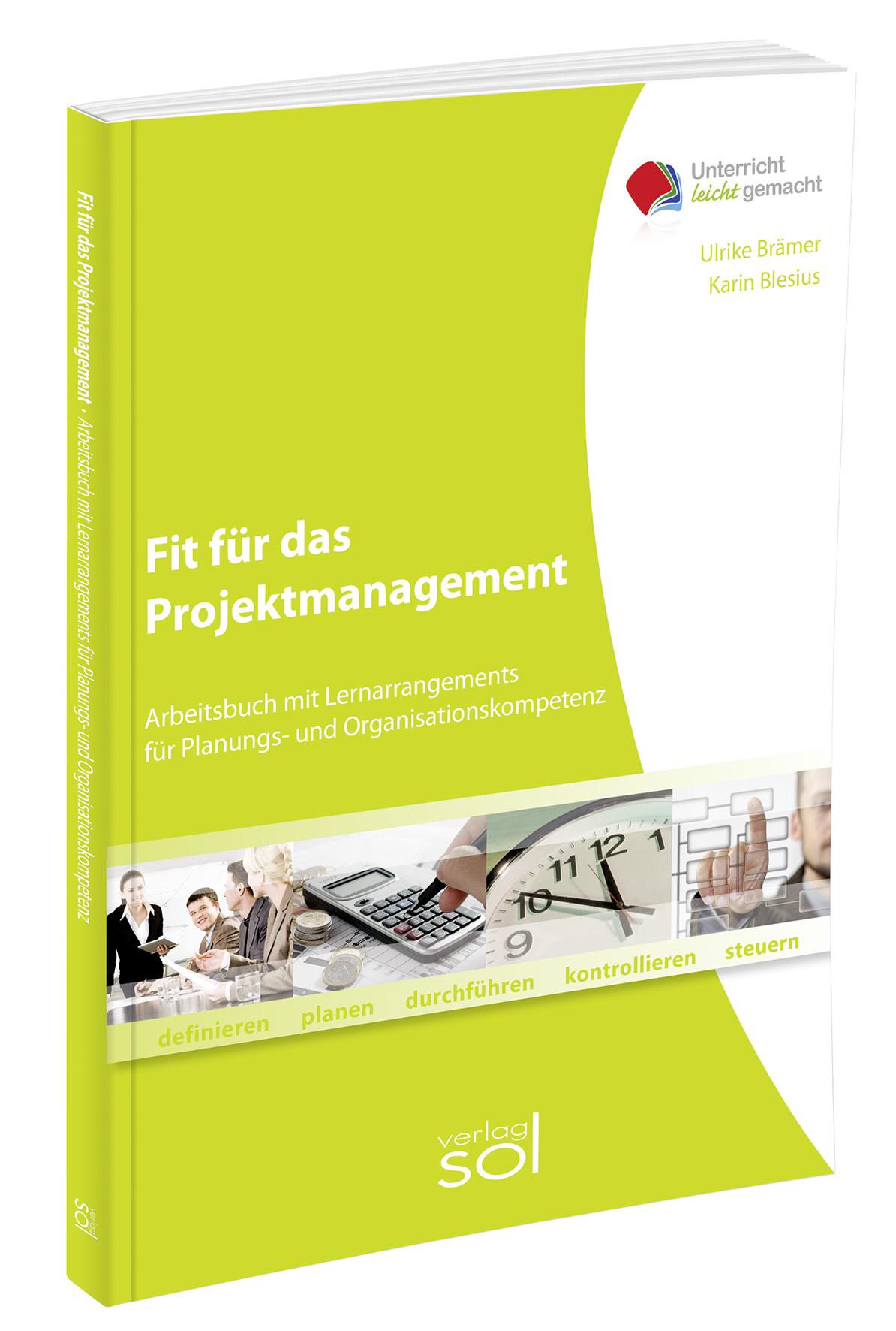 Fit für das Projektmanagement: Lernarrangement für Planungs- und Organisati ...