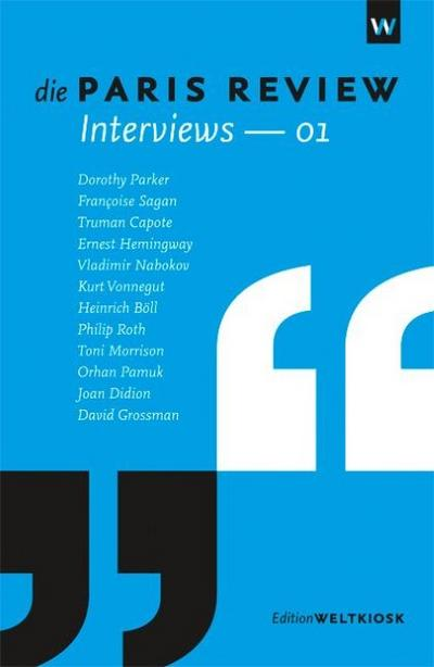 Die Paris Review Interviews. Nr.1