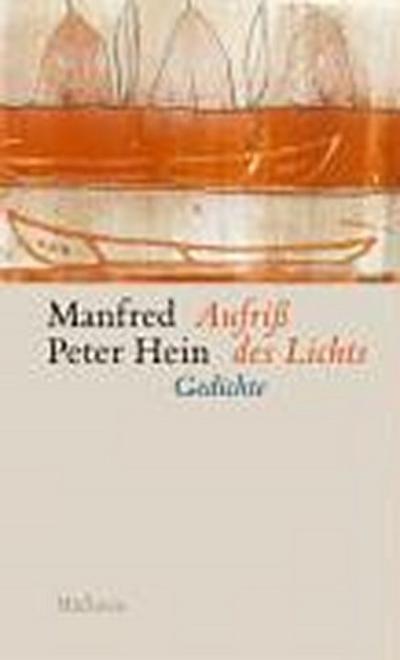 Aufriß des Lichts. Späte Gedichte 2000-2005