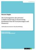 Die Leistungsarten der privaten Unfallversicherung (Unterweisung Kaufmann/-frau für Versicherungen und Finanzen)