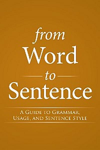 From Word to Sentence