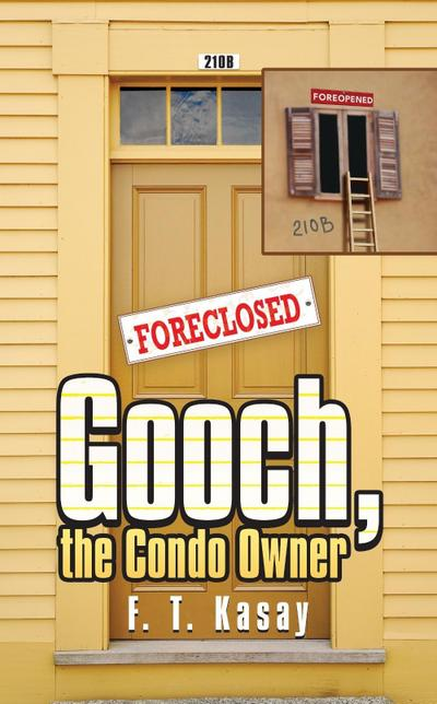 Gooch, the Condo Owner