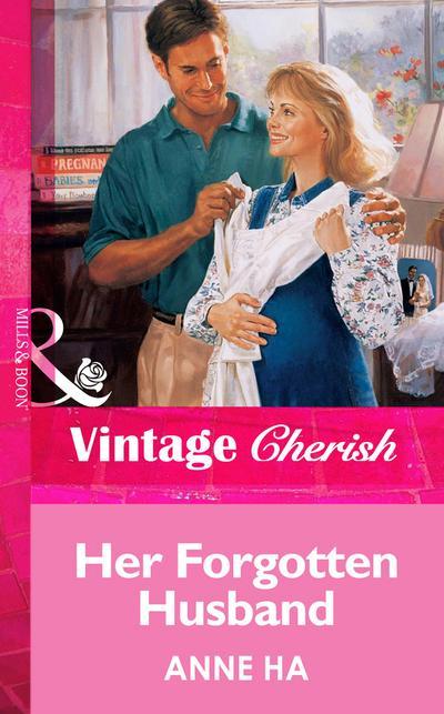 Her Forgotten Husband (Mills & Boon Vintage Cherish)