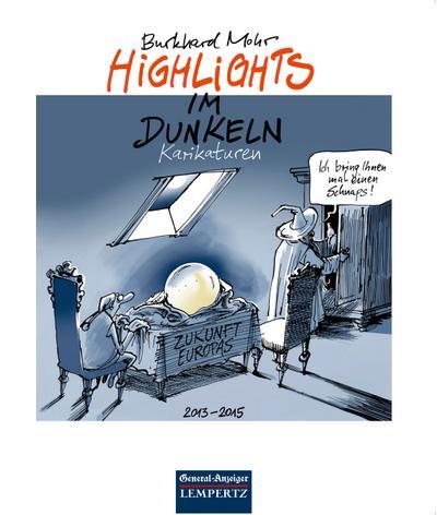 Highlights im Dunkeln; Karikaturen; Deutsch