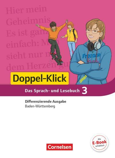 Doppel-Klick Band 3: 7. Schuljahr - Differenzierende Ausgabe Baden-Württemberg - Schülerbuch